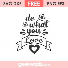 Do What You Love svg