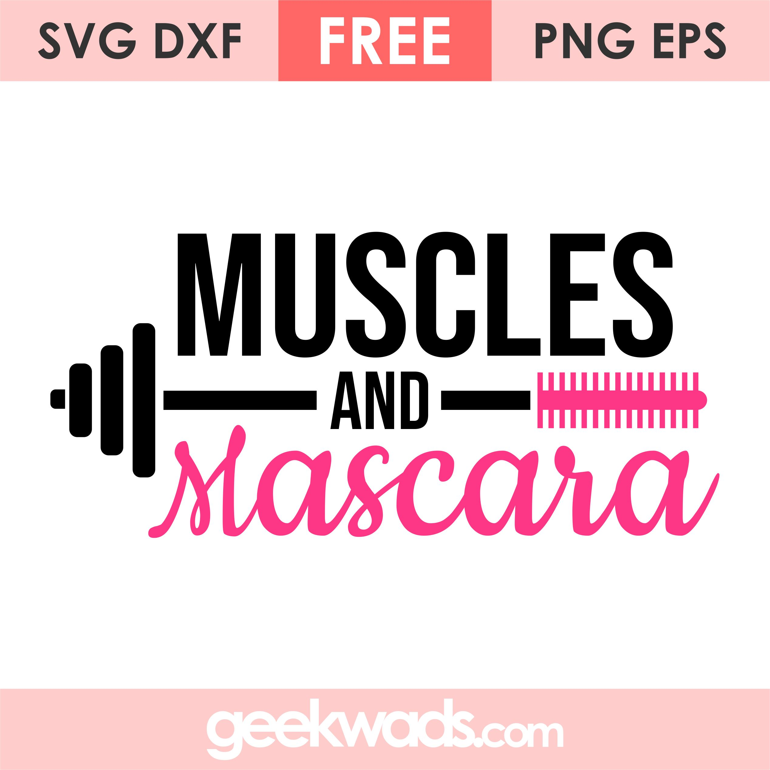 Muscles and Mascara svg