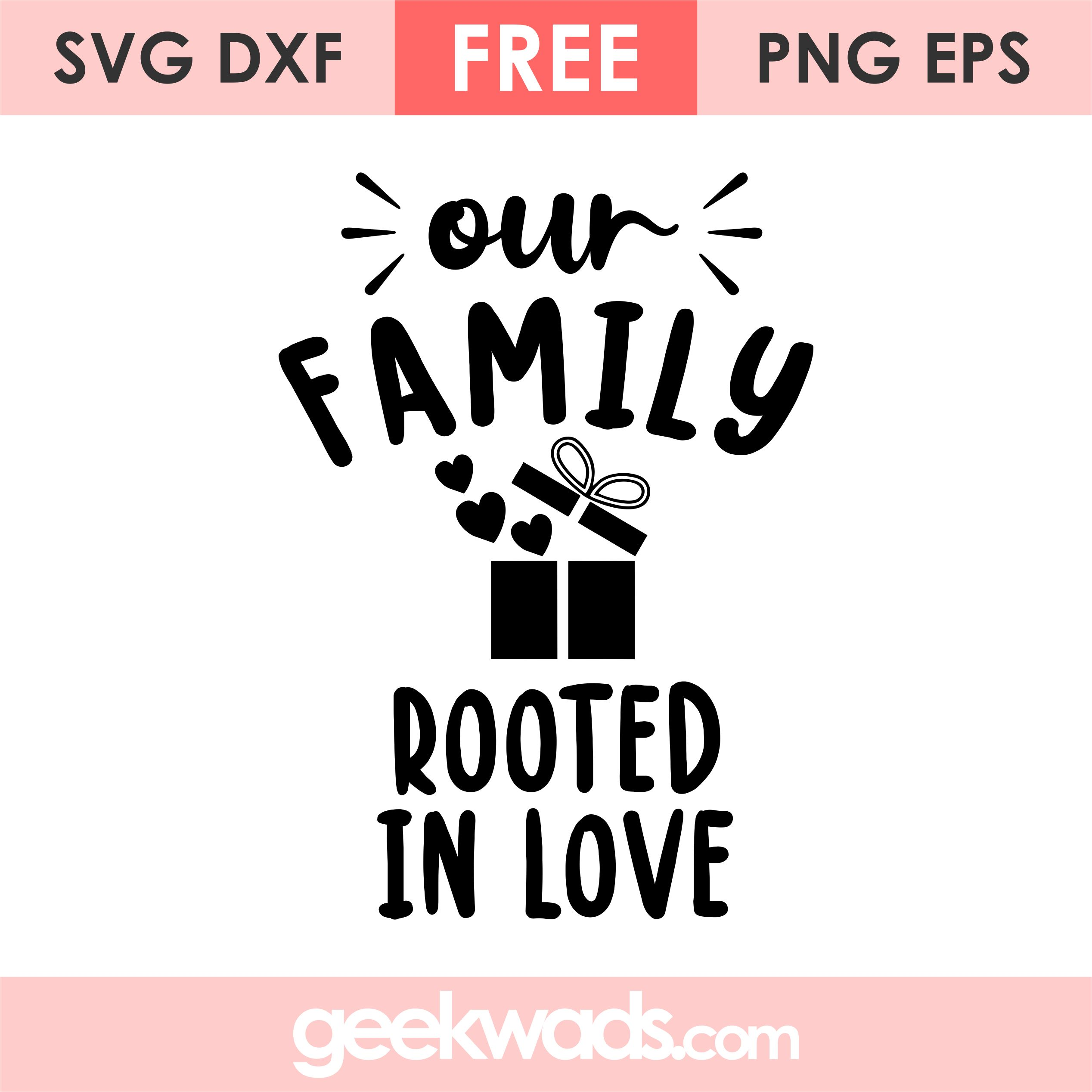 Our Family Rooted In Love svg